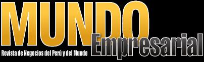 Mundo Empresarial Revista De Negocios Del Peru Y Del Mundo